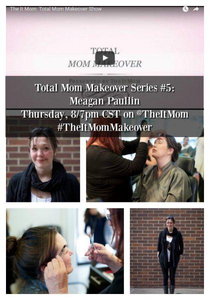 Total Mom Makeover Meagan Paullin